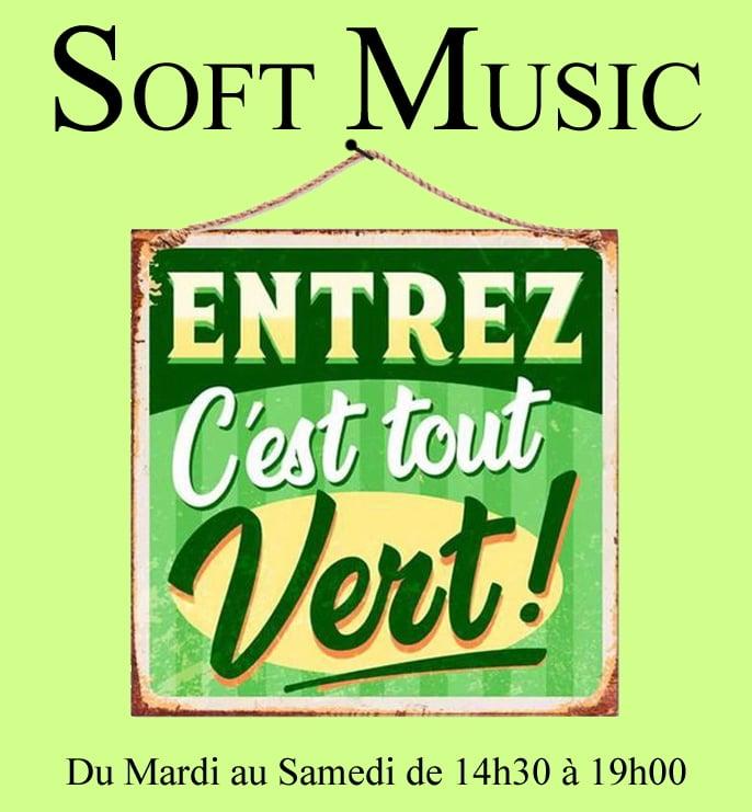 soft music, c'est tout vert