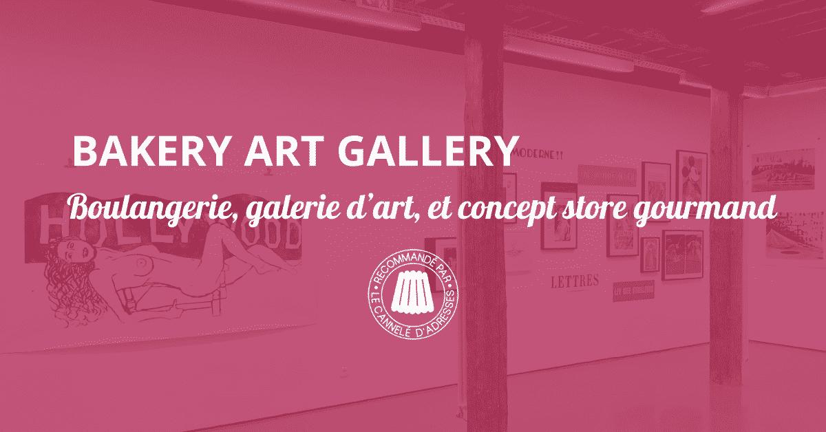 Bakery Art Gallery entête article
