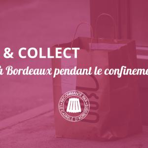 Le click&collect à Bordeaux, se faire plaisir pendant le confinement